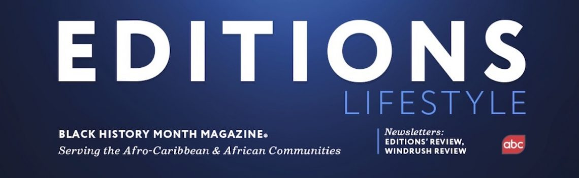 Editions Lifestyle Black History Month & Windrush  Magazines, Newsletters